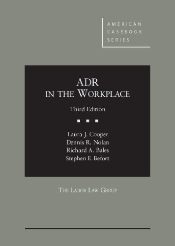 ADR in the Workplace, 3d (American Casebook Series)