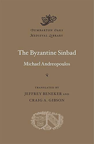 The Byzantine Sinbad (Dumbarton Oaks Medieval Library, Band 67)