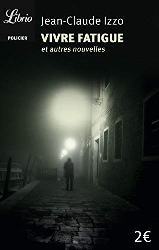 Vivre fatigue [Lingua francese]