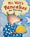 Mr. Wolf's Pancakes (Mini picture books) by Jan Fearnley (2003-08-07) - Egmont Books Ltd - 07/08/2003