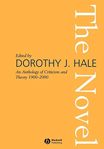 Compare Textbook Prices for The Novel: An Anthology of Criticism and Theory 1900-2000 1 Edition ISBN 9781405107747 by Hale, Dorothy J.