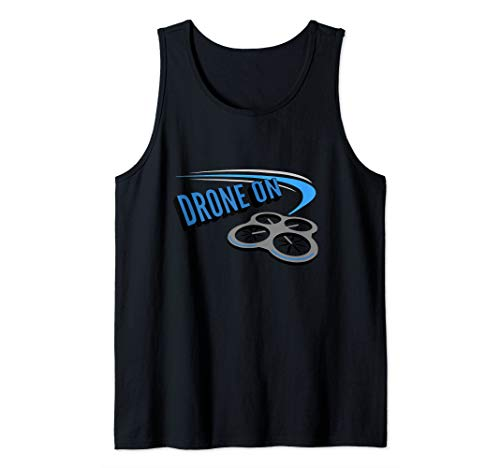 Drone on! Quadcopter Zoom Racing Flying Tank Top