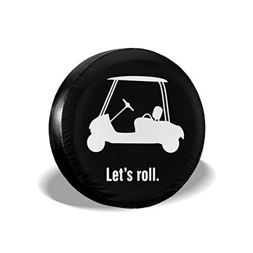 Cubiertas para llantas para fanáticos de los deportes Let 's Roll Golf Cart Cubierta universal para llantas de rueda de repuesto apta para remolques, caravanas, SUV y muchos vehículos de 16 pulgadas