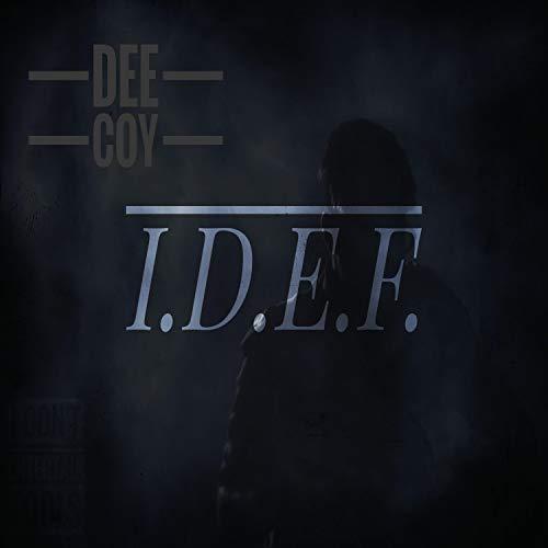 I.D.E.F. (I Don't Entertain Fools) [Explicit]