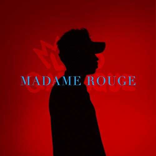 Madame Rouge [Explicit]