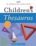 Thésaurus pour enfant The American Heritage MIS à jour grades 3au 7A partir de 8à 12