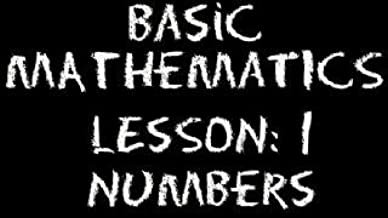 The Video Math Tutor: Basic Math: Lesson 1 - Numbers