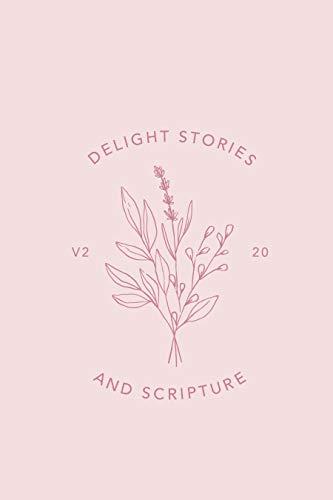 Delight Stories & Scripture: Volume 2