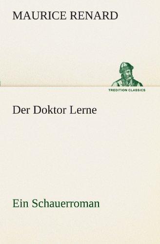 Der Doktor Lerne: Ein Schauerroman (TREDITION CLASSICS)