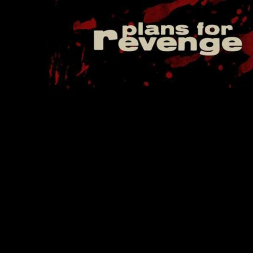 Plans for Revenge [Explicit]