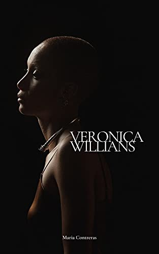 VERONICA WILLIANS: VERONICA WILLIANS