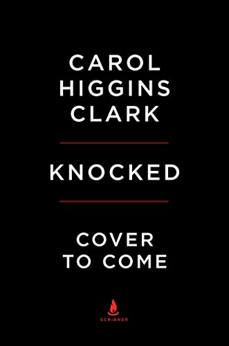 Knocked: A Regan Reilly Mystery