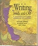 Writing Inside and Out: A Content-Centered Approach to Writing