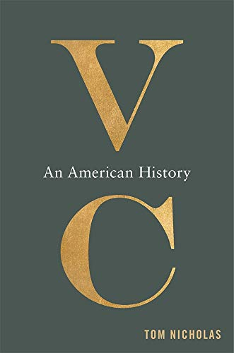 Compare Textbook Prices for VC: An American History  ISBN 9780674248267 by Nicholas, Tom