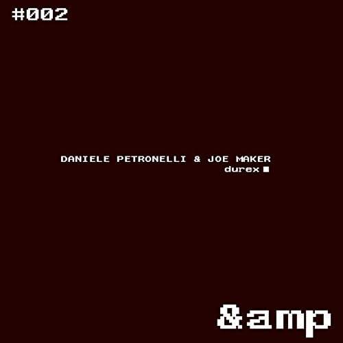 Daniele Petronelli & Joe Maker