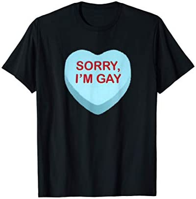 Sorry I m Gay Funny Anti Valentines Day Candy Heart T Shirt product image