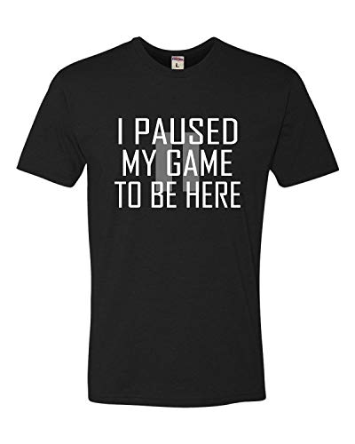 Go All Out XXX-Large Black Adult Classy I Paused My Game to Be Here Deluxe T-Shirt