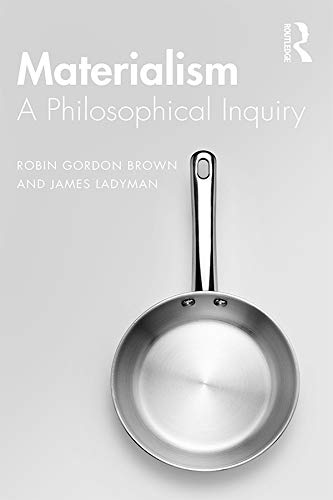 Materialism: A Historical and Philosophical Inquiry