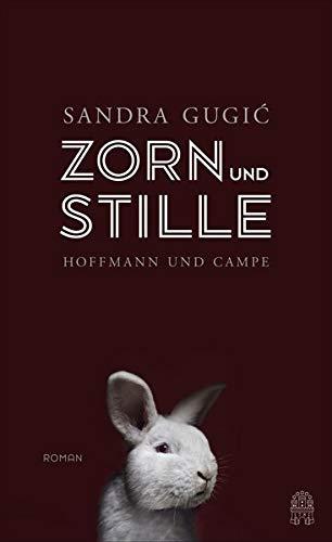 Buchseite und Rezensionen zu 'Zorn und Stille: Roman' von Sandra Gugic