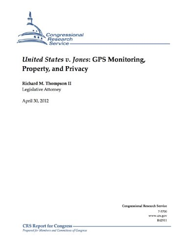 United States v. Jones: GPS Monitoring, Property, and Privacy (English Edition)