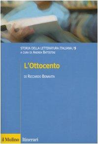 Storia della letteratura italiana. L'Ottocento (Vol. 5): 5. L'Ottocento