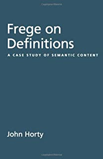 Frege on Definitions: A Case Study of Semantic Content