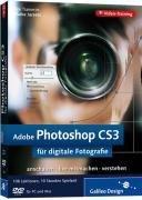 Adobe Photoshop CS3 für digitale Fotografie. Das Video-Training auf DVD (Galileo Design)
