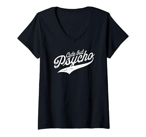 Femme Cute But Psycho T-Shirt avec Col en V