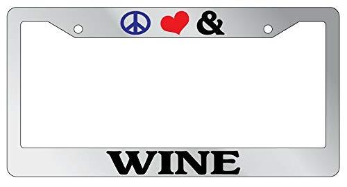Marco de matrícula, marco para placa de la paz, amor y vino, accesorio para coche, novedad universal, soporte para matrícula de coche, a prueba de óxido, resistente a la intemperie, 15 x 30 cm