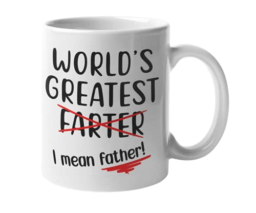 Father's Day Gifts | Funny Coffee Mug for Dad | World's Greatest Father/Farter, Gift for Dad Father Ceramic 10oz Cup