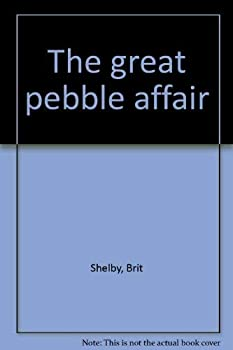 The Great Pebble Affair 0399117350 Book Cover