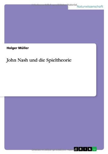 John Nash und die Spieltheorie