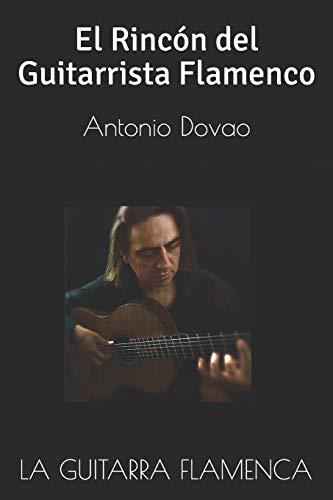 La Guitarra Flamenca: EL RINCÓN DEL GUITARRISTA FLAMENCO