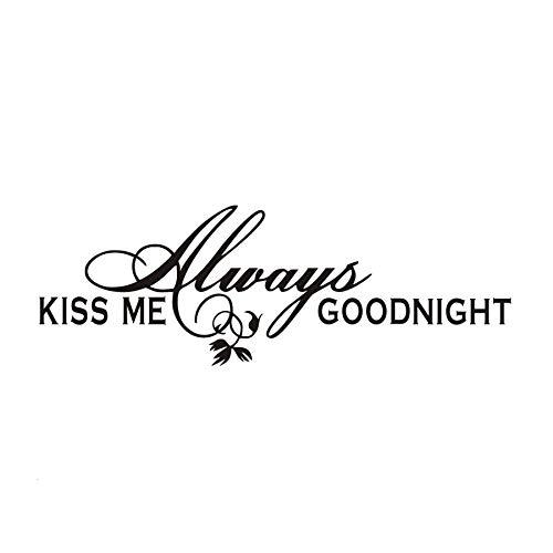 Pegatinas de pared para cocina, Kiss Me Always Goodnight Sweet and Romantic Saying Pvc Sticker Pegatinas colgantes para la vida de la oficina Regalo de vivero extraíble