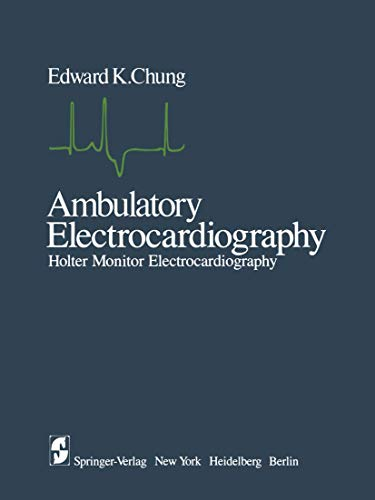 Ambulatory Electrocardiography: Holter Monitor Electrocardiography