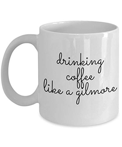 Lplpol Gilmore Girls Kaffeebecher Lustige Kaffeetasse Kaffee trinken wie ein Gilmore Lorelai und Rory Drink Coffee Like A Gilmore Freund Mutter Geschenk, weiß, 11 OZ