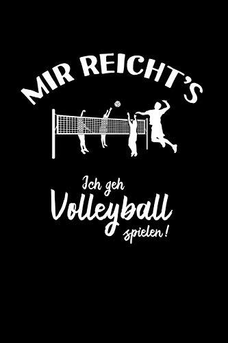 Beach-Volleyball: Ich geh Volleyball spielen!: Notizbuch / Notizheft für Volleyballer-in Volleyballspieler-in Volley A5 (6x9in) dotted Punktraster
