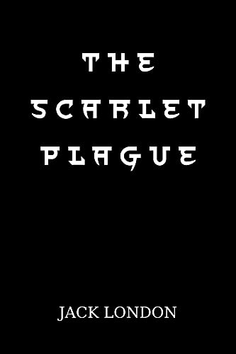 The Scarlet Plague (English Edition)