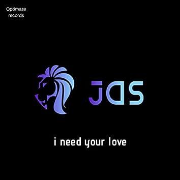 I need your love (Radio Edit)