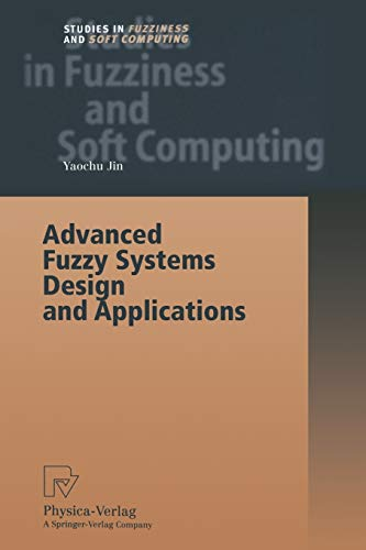 Advanced Fuzzy Systems Design and Applications (Studies in Fuzziness and Soft Computing (112))の詳細を見る