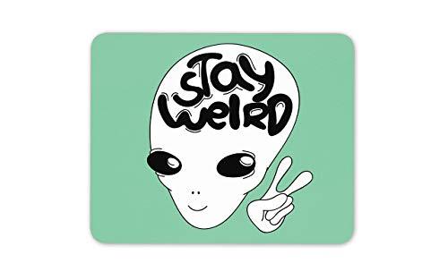 Bleiben Sie seltsam UFO Alien Funky Mouse Mat Pad - Weltraum Besucher Computer PC Geschenk # 14724