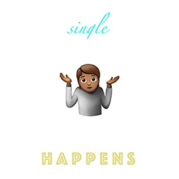 Single Happens
