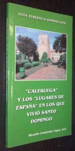 Caleruega y los lugares de España en los que vivio santo domingo