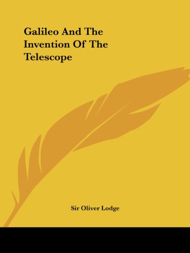 Galileo and the Invention of the Telescope