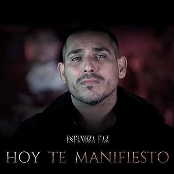 Hoy Te Manifiesto (En Vivo)