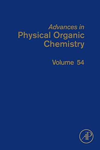 Advances in Physical Organic Chemistry (ISSN Book 54) (English Edition)