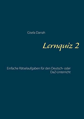 Lernquiz 2: Einfache Rätselaufgaben für den Deutsch- oder DaZ-Unterricht