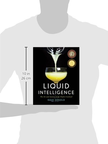 Liquid Intelligence: The Art and Science of the Perfect Cocktail |