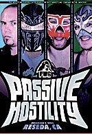 Pro Wrestling Guerrilla: PWG Passive Hostility DVD [DVD]