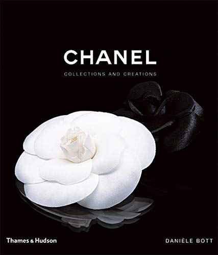 Chanel: Collections and Creations - Hardcover by Daniele Bott